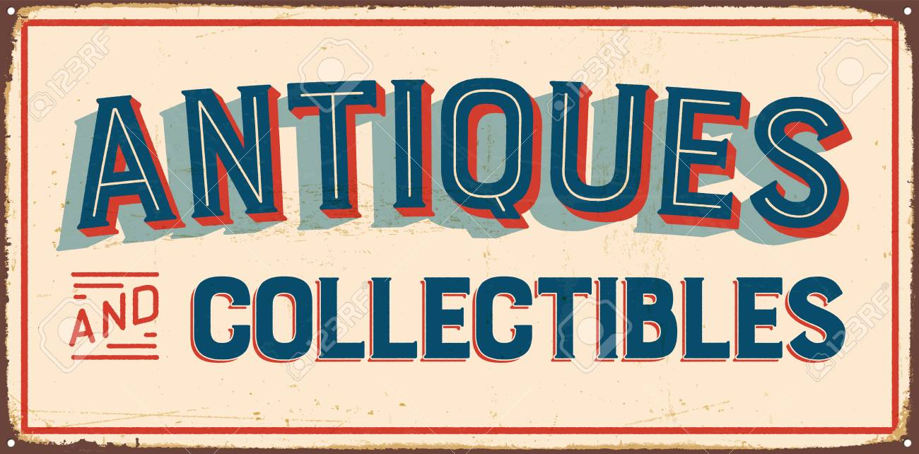 Collectibles - Antiques